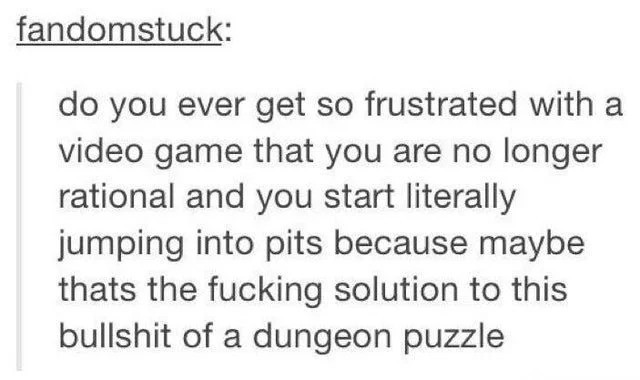 2521. .. Its similar to the feeling of attempting to cheat or skip a small part of the game because it's cool or hard so you spend hours trying to clip through a locked