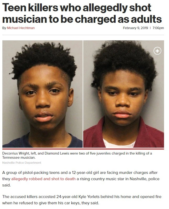 5 white teens kill black singer!!. Just kidding, that would have made national news and we'd be talking about it for months. https://nypost.com/2019/02/09/teen-