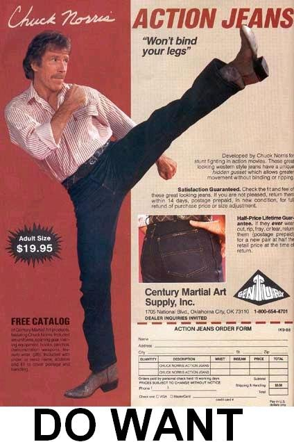 Action Jeans. I would like to see you find a better pair of pants than these.. am . ACTIONY an your leg: iex. rel . fawn. I 'ilda' rerun- Iliad p, HEW ' Air Adu