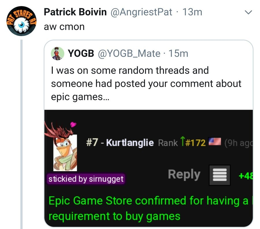 And it looks back to us. https://mobile.twitter.com/AngriestPat/status/1129207578557329408.. What the Why are people coming here Good god please don't let us become relevant