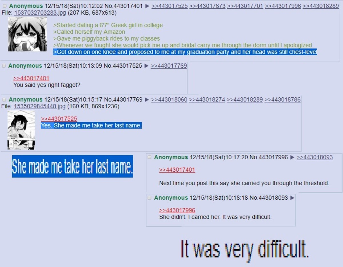 "Anon dates a 6'7 girl. .. I posted this because the line ""It was very difficult"" gets me every time I'll bet it was difficult It's difficult for me too"