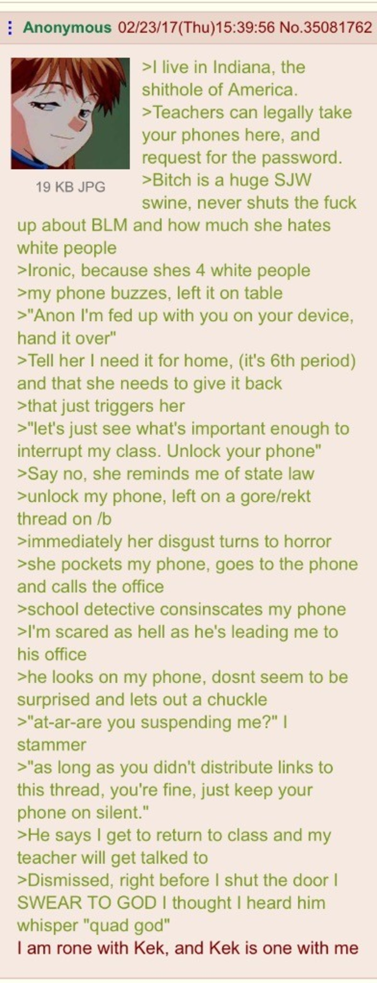 Anon gets caught for gore. join list: Chanoholic (310 subs)Mention History.. Hoosier here, there is no such law about having to provide a password to your phone. Just another lame made up greentext.