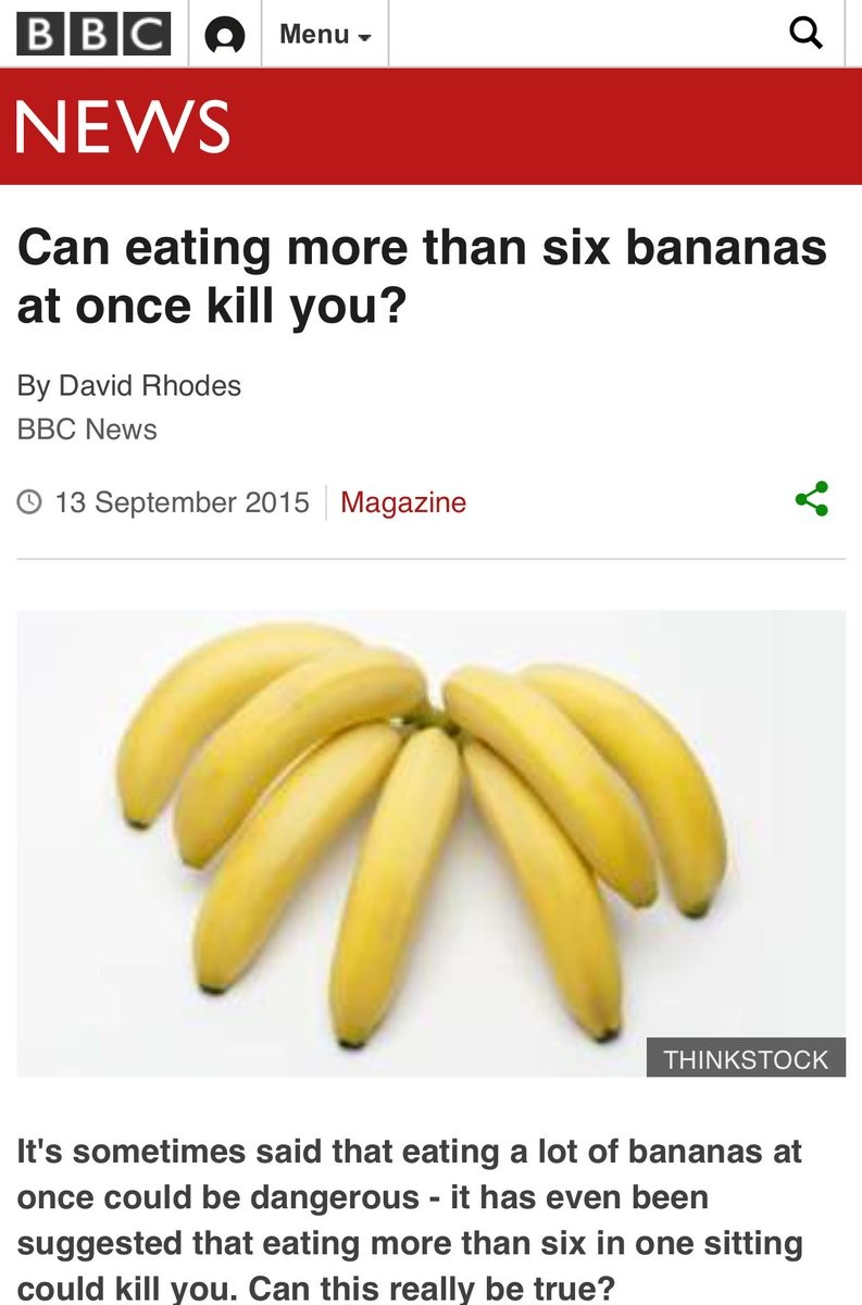 Banana me fam. . Can eating more than six bananas at once kill you'? By David Rhodes BBC News C) 13 September 2015 Magazine < CHINKSFUCK It' s sometimes said th
