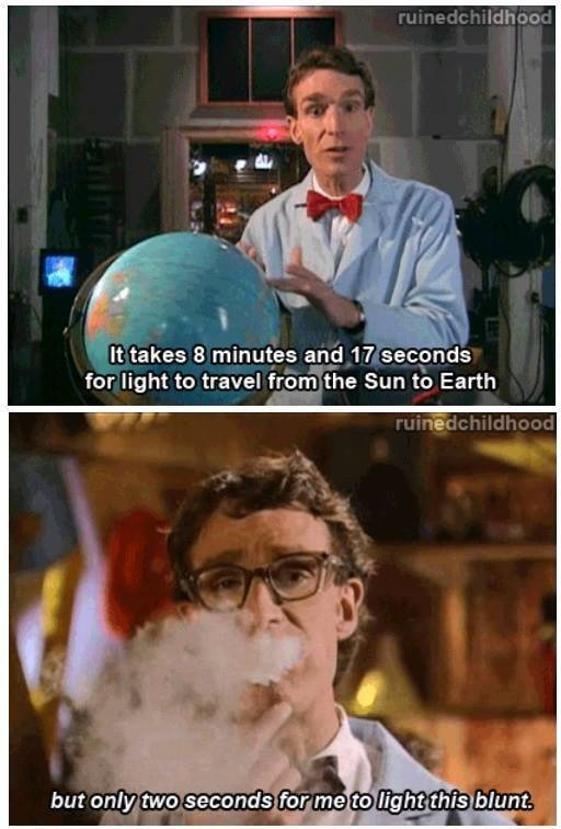 """Bill Nye Tho. . It takes g minutes any """" """" for light to travel tr. p. r. i' i.'.. Sun ti: Earth"""
