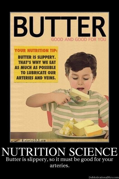 """Butter! We need to eat as much as we can. . BUTTER INNER Ii SI. ' I"""" AIIT. HIM Till ill CITE l) irure I%"""" I: IN SCIENCE Butter is slippery, so it must be good f"""