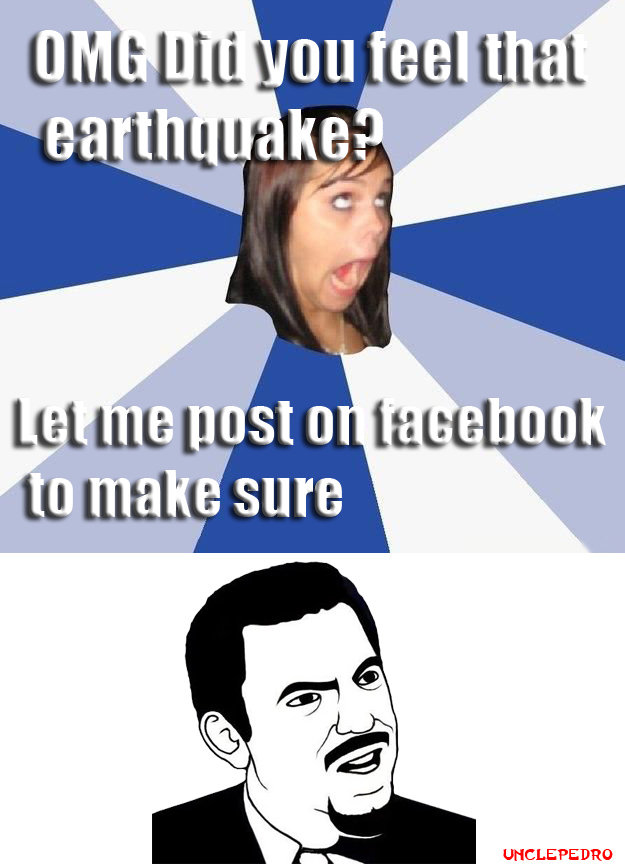 California Earthquakes. OMG really? -_-. alil, i. lottie, Re',