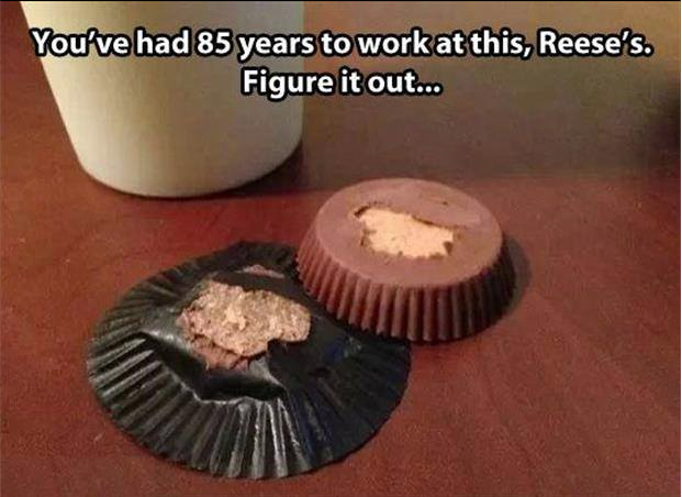 Come on Reese's. Some people say put them in the refrigerator but stores don't keep them that way and I tend to eat them right when I get them. There has to be