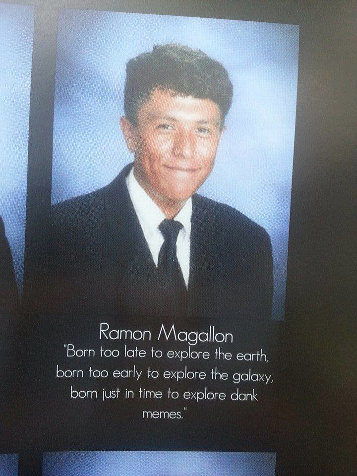 "Dank Memes. dank memes. dank.. Ramon Magellan Born have We ho explore the eergh berm we he explore the galaxy, barn he in Heme he explore dark memes."". This is the purest, least cancerous thing i have ever had the pleasure of seeing"