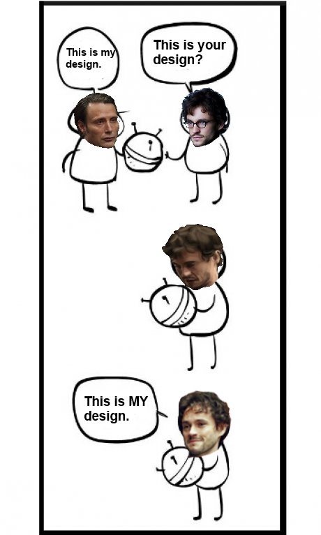 Delicious. Found this on reddit and had a good chuckle. Obviously not mine.. This is your. How about that season 2 finale?? It totally caught me by surprise when they brought back Abigail. Did Hannibal have her hide like in a pantry or something when