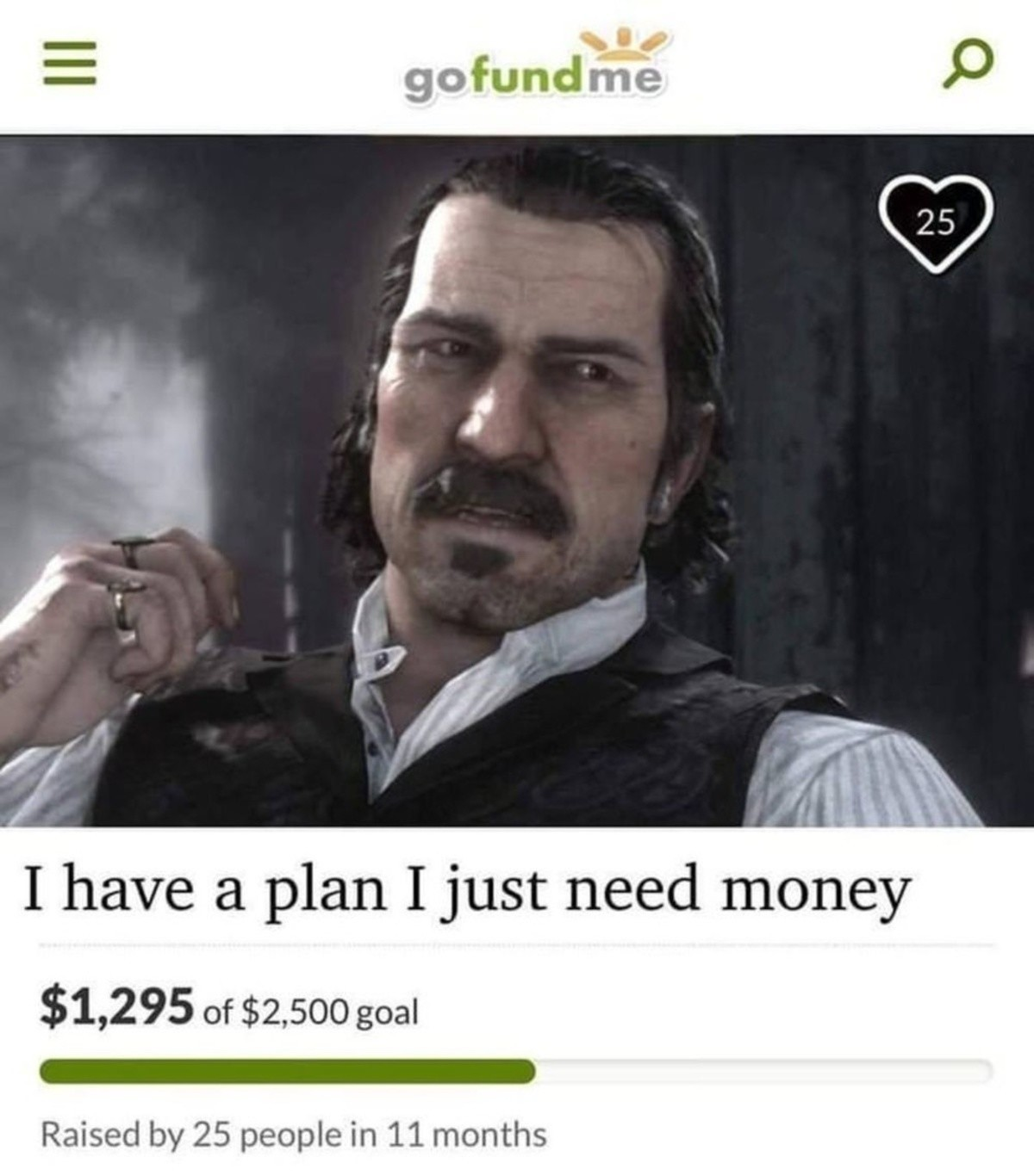 Dutch van der Linde memes. .. I played red dead redemption the year it came out so I forgot Dutch becomes the bad guy and I was getting pissed wondering if I'd kill him at the end of the gam