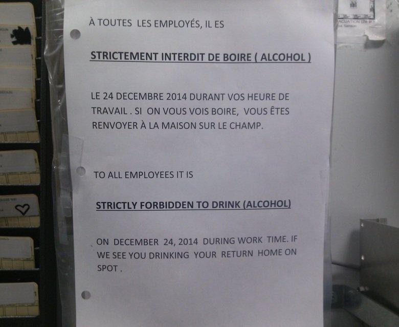 Employee Christmas Notice. I think management was drinking while making this notice.. h TOUTES LES EMPLOYEE, IL ES INTENDID DE BOIRE I ALCOHOL I LE 24 DECEMBRE