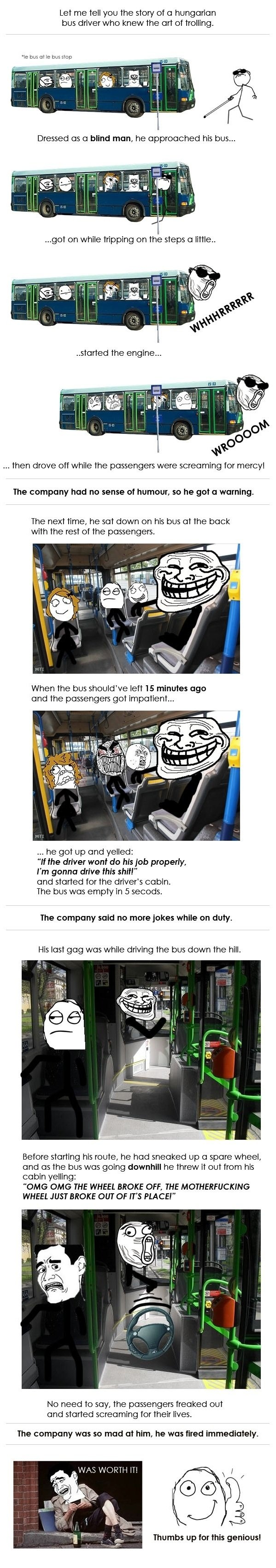 Epic bus driver. Don't tl;dr Oh god, so many thumbs <3 you funnyjunk. Let me tell you the story of a hungarian bus driver who knew the art of ironing. we um;