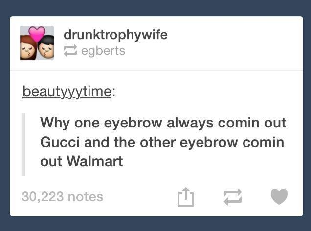 82b0d109fff Camemberts Why one eyebrow always comm out Gucci and
