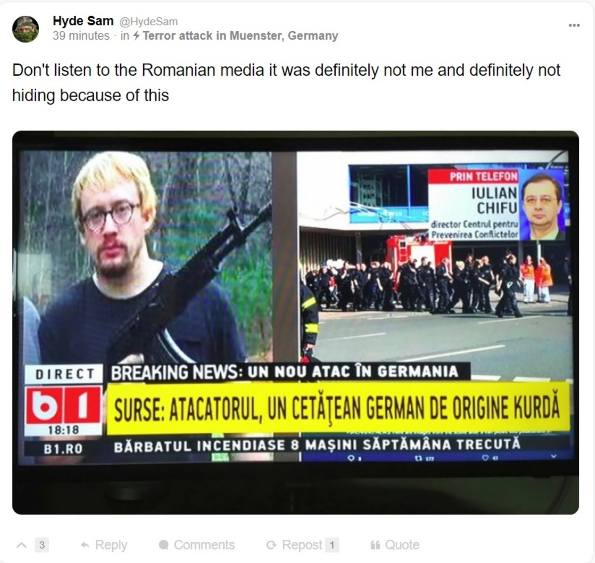 Every. Single. Time.. . Hyde Sam lillie i ' 39 miinutes - in L' Terror attack in Muenster, Germany Don' t listen to the Romanian media it was ' not me and '' hi
