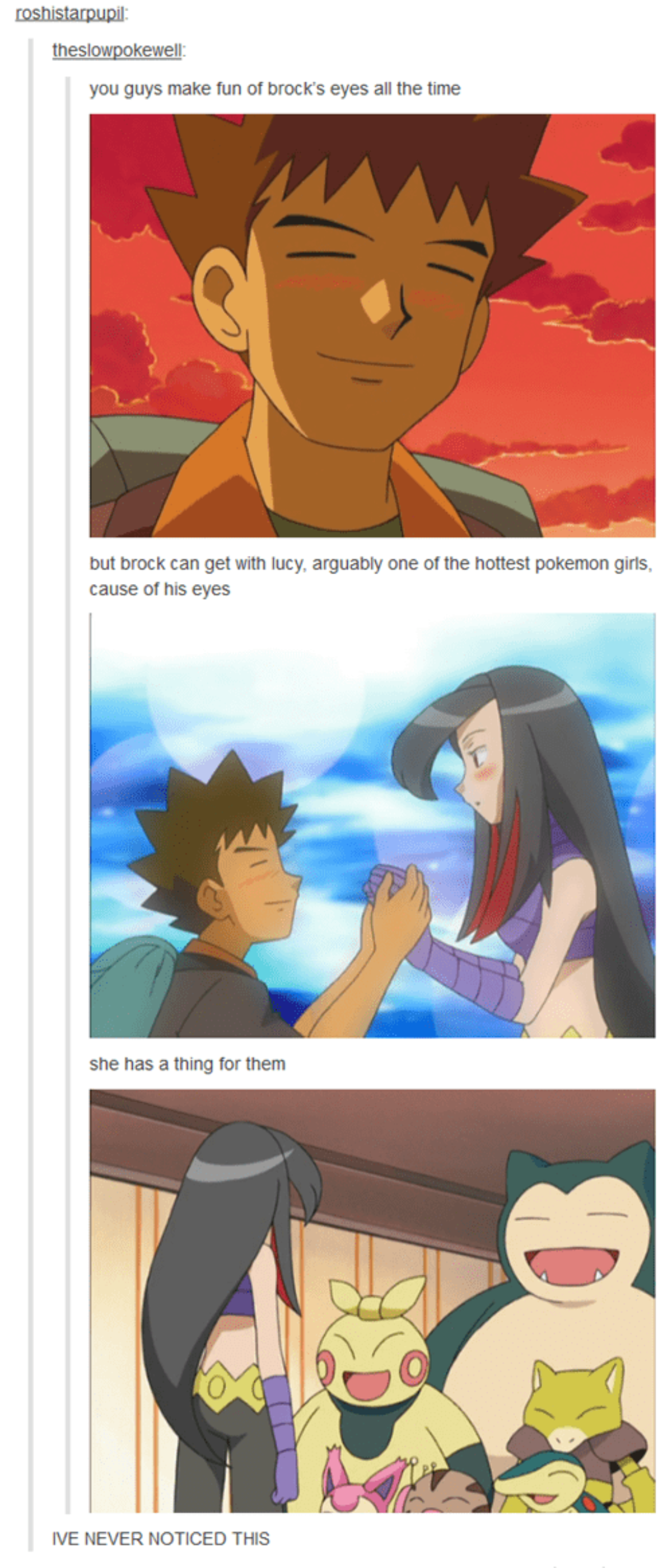 Eye Fetish. .. So, we gonna gloss over the fact that they are implying she all of her pokemon?