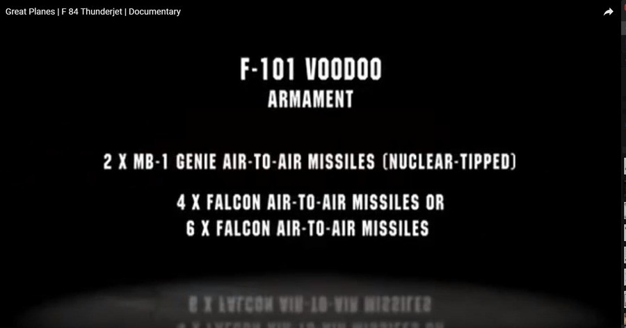 F-101 Voodo armament. You will never YEET enemy aircraft out of the sky with nuclear weapons. join list: Combat (611 subs)Mention Clicks: 21480Msgs Sent: 89095M