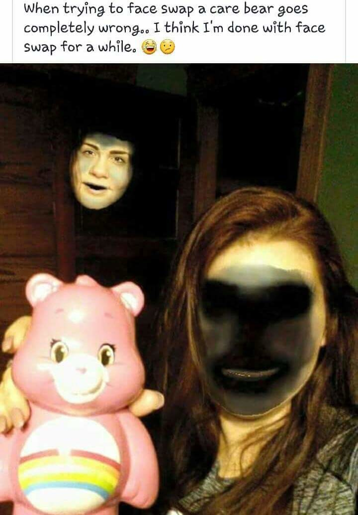 "Face Swaps Gone Wrong/Right? (comp). . when tn face, swap 3. care bear 'i. Tibiae' wrong"" I think I' m done. ' face Swap far 3. .. Gone wrong? I beg go differ."