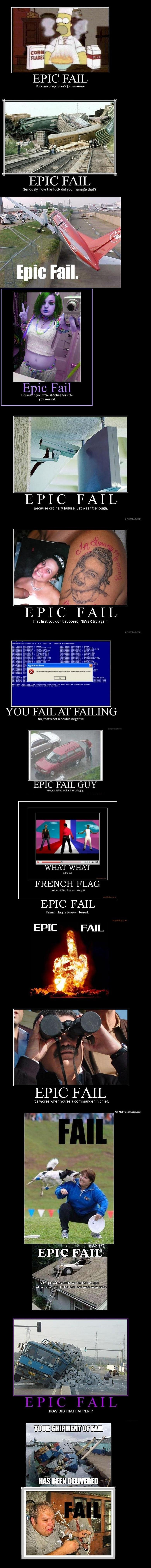 Fails. . EPIC AIL For some things. there' sjust no excuse Seriously, how the fuck did you manage that? E Fail Human.» rm mm: wanting my co: you missed PIC PAIL