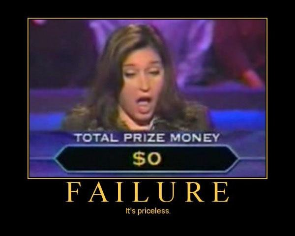 Failure. . Paris: MINNEY FAILURE It' s priceless.