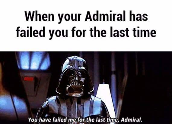 """failure. . when your Admiral ! failed you for the last time f l gt Fae ha; re failed :1-: 31 '"""" ifd"""" last , Admiral."""