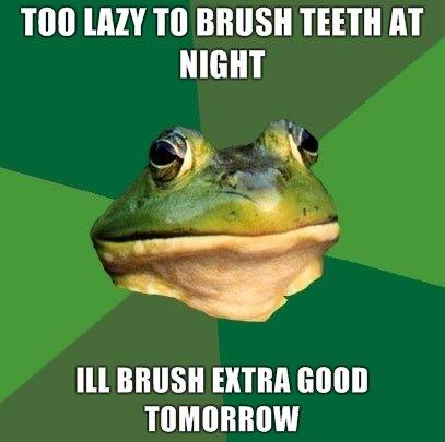 FBF Brushing teeth. thats nasty<br /> oc. TIN! [MY TO HUSH TEETH AT HIGH Ill BRUSH [HIM MM