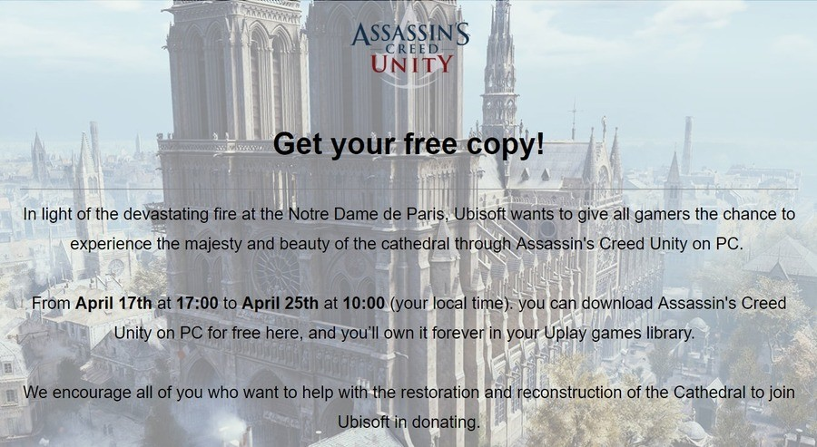 Free AC:Unity in light of Notre Dame fire. https://register.ubisoft.com/acu-notredame-giveaway/en-GB.. Time to destroy the pyramids to get more free AC games
