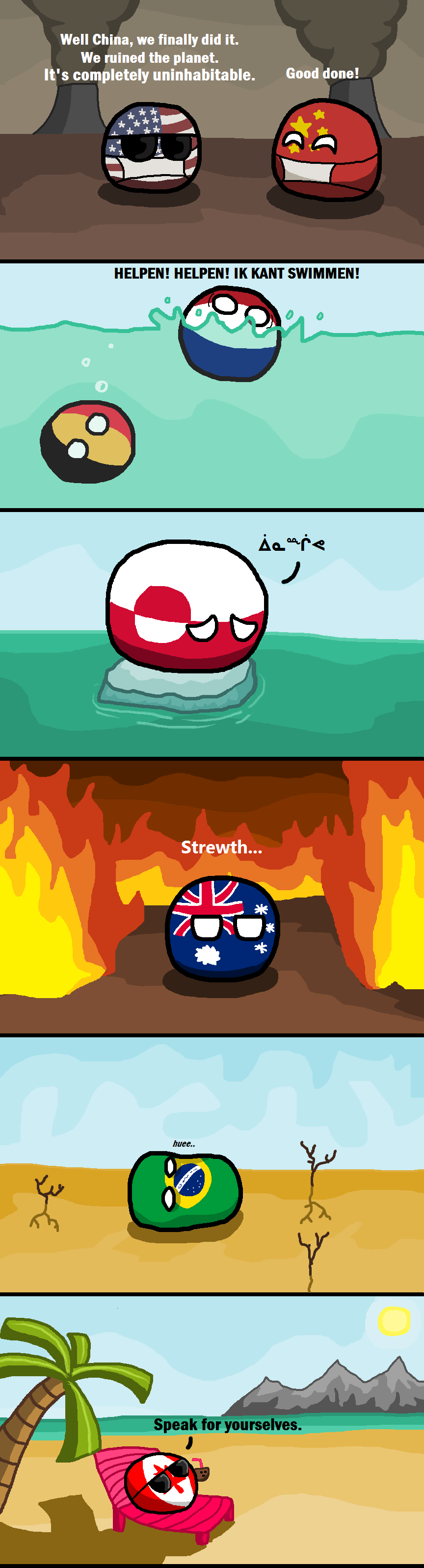 "Global Warming. r/polandball (AaronC14) reddit.com/r/polandball/comments/1z0cua/notsobad/. Well china, we finally did "" We mined the MTM It' s completely uninha"