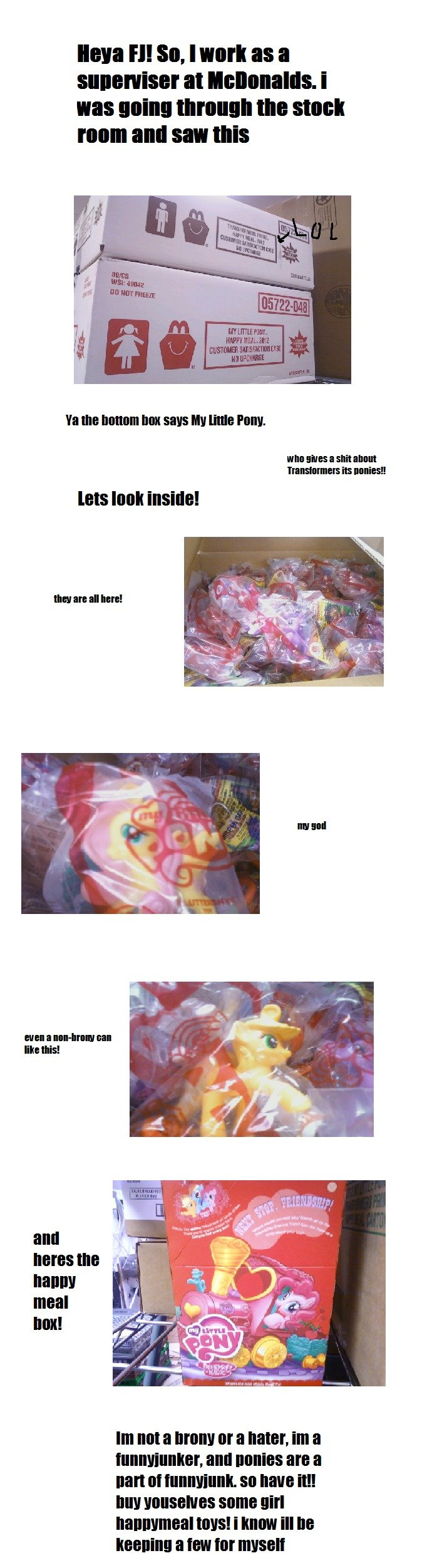 "happy meal toys!!. edit-lol i spelled ""supervisor"" wrong hahaha i think this is awesome and im not even a brony. (i think they start the 8th this mont"