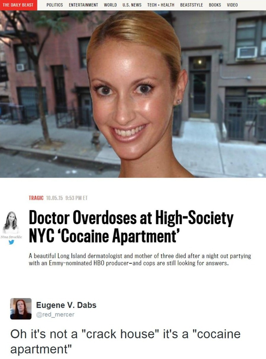 """High Society"". .. >mother of three >Medical Degree >OD's on cocaine She should be responsible enough not to OD on cocaine if she has 3 kids and a medical degree"