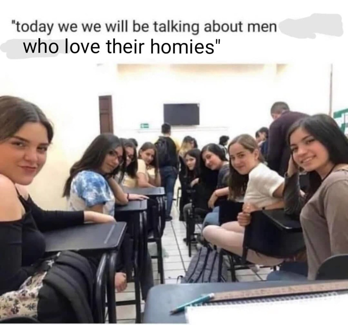 Homies. .. Mfw no girl will ever look at me again like the one on the left