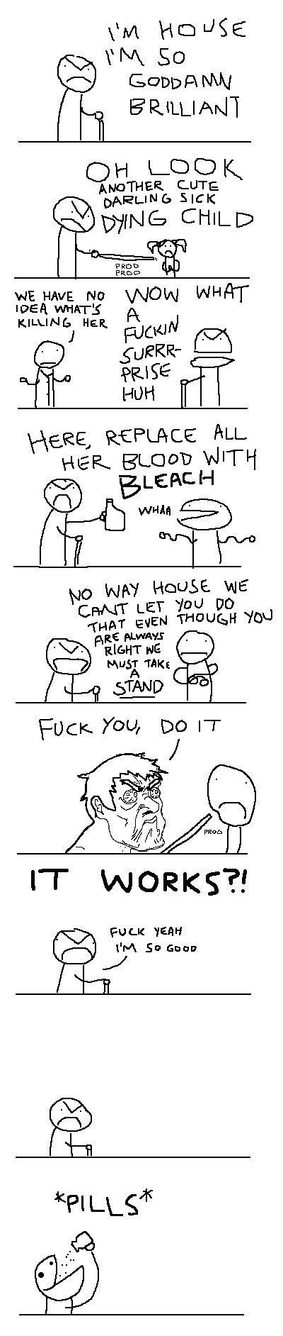 "House Comic. NOT MINE! all credit goes to original creator.. mum No wow NWT IDEA ""MATE A KILLING Halt E, R: EFFACE ELL. ET 'You) Ar HEIGHT NE (rij) MUS; TAKE di"
