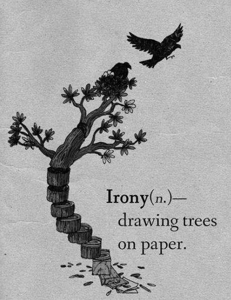 Irony. .
