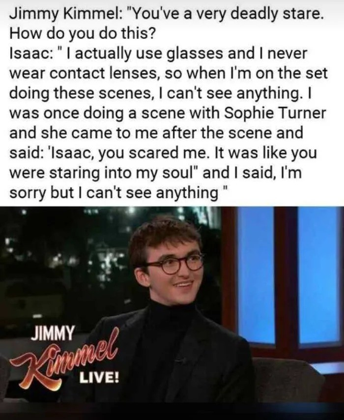 Isaac's stare. .. What show?(the one he is on,not Kimmel)