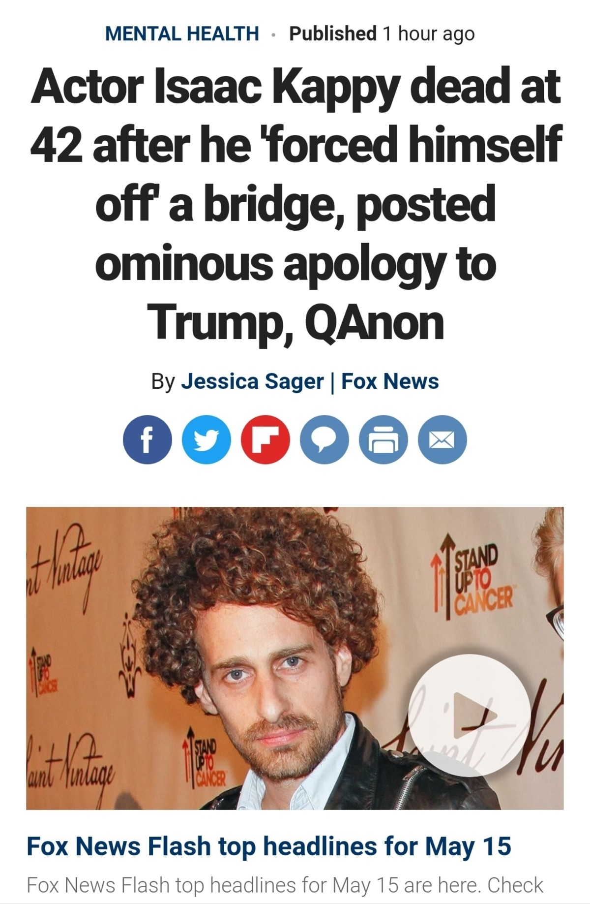 "Issac Kappy dead in ""Apparent Suicide"". https://www.foxnews.com/entertainment/isaac-kappy-dead-bridge-suicide-trump-qanon After accusing a series of actors and"