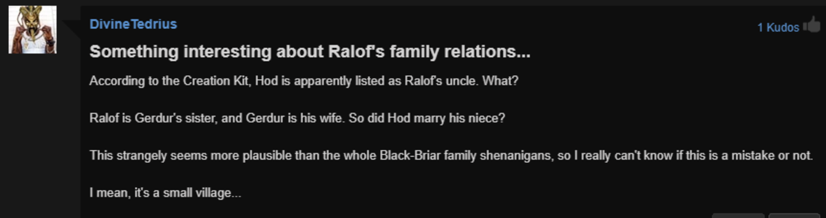 It is a small village. .. > Ralof is gerdur's sister > sister it's been a whole minute thinking about this