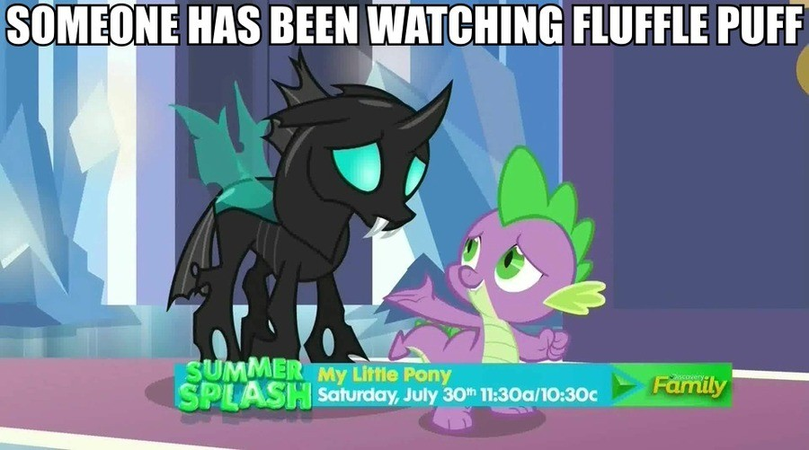 It's like the canon brother of FP. You do know what this is leading into, right?. bilibili,' f, i MS BEEN EAUGH! Nli Hum: PUFF. I hope they don't just bring the changeling in to be Spike's bitch. Flufflepuff was a cute meme, but it went downhill when they ran out of content and could do