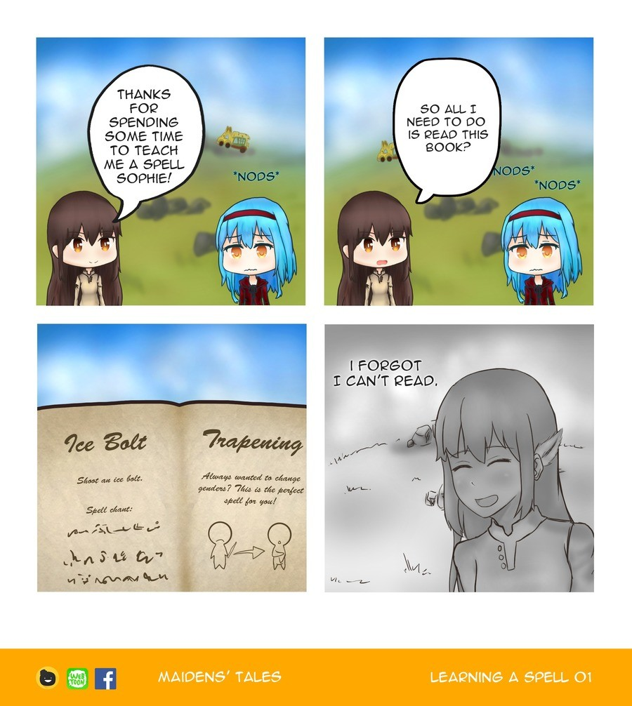 Learning a Spell 01. Try harder. Maidens' Tales Learning a Spell 01 ( https://tapas.io/episode/682957 ) Previous: Next: . THANKS é FOA so ALL I SPENDING NEED TO
