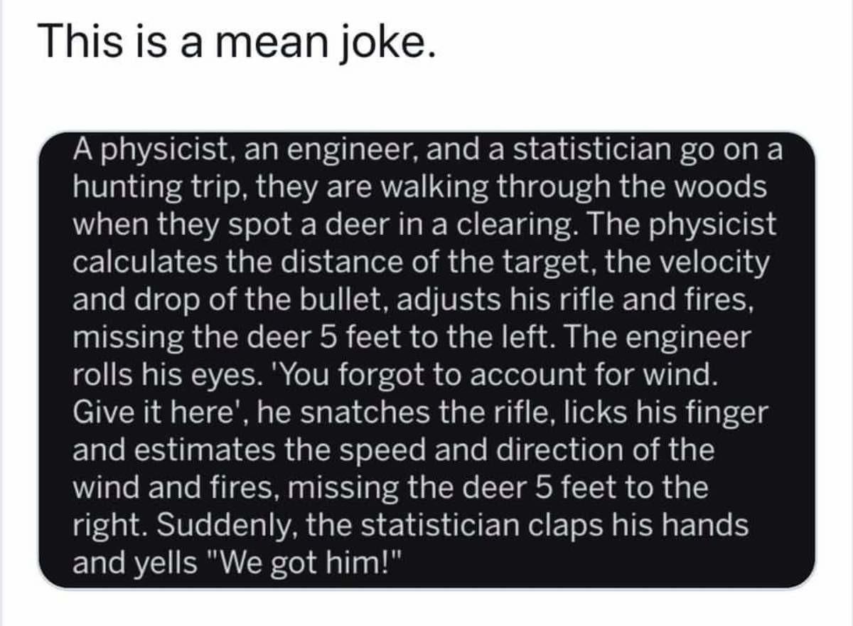 Meanie. .. That joke seemed pretty average to me