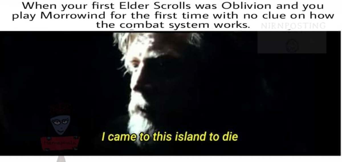 Miss Miss Miss Miss Miss. . your first Elder Scrolls was Oblivion wll.! ' you may l\/ morrowind for the first time with no clue on how the corn bat system works