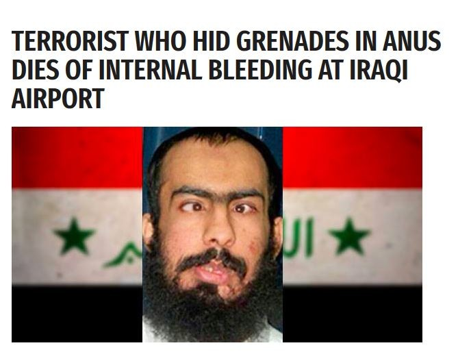 Now this is news. Source: . TERRORIST WHO HID GRENADES IN ANUS D F INTERNAL BLEEDING AT IRAQI A ORT. Now THIS is the proper way to use the term 'evacuate' Vid related cuz I post it every time I see that whomp comic.
