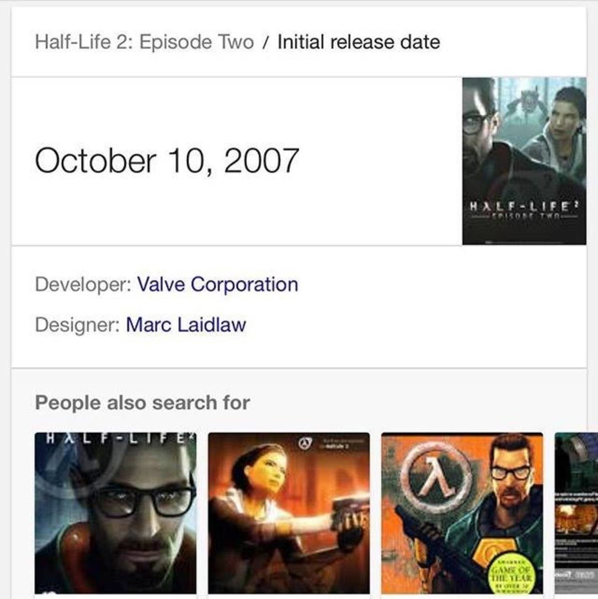 On This Day In History. . 2: Episode Two I Initial release date Developer: Valve C) opperation Designer: Marc People also search for