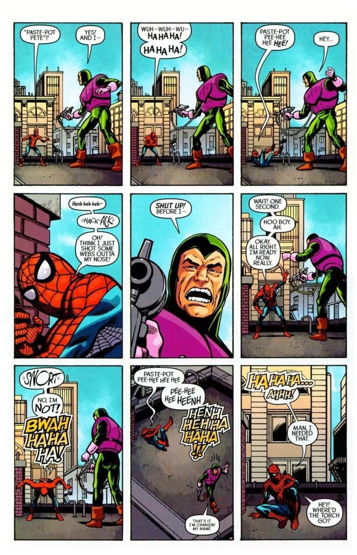 Paste-Pot Pete. .. >That time spiderman defeated a bad guy by laughing at him