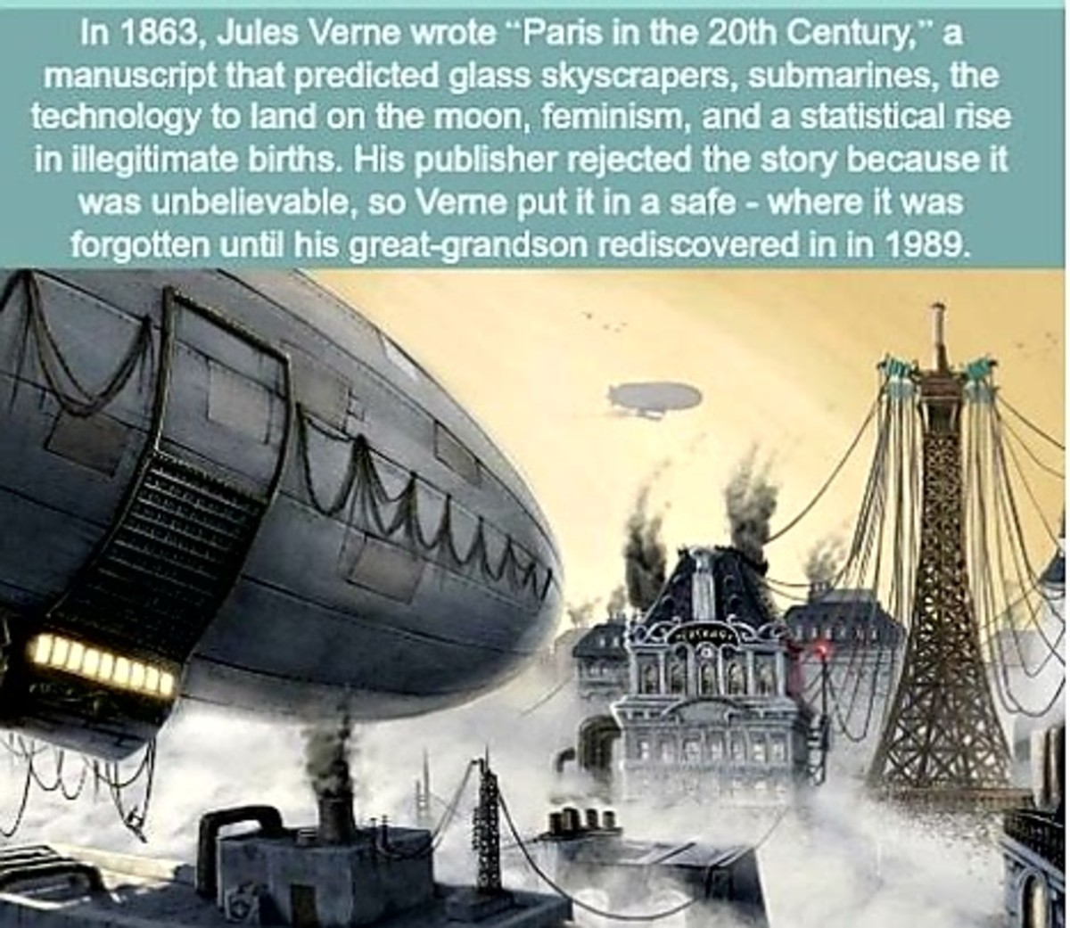 Prediction of Paris in 20th Century. .. The book is so vague though. Saying he predicted it is like me 'predicting' there will be more effecient computers in the future. Exert: Arriving in Paris, as h