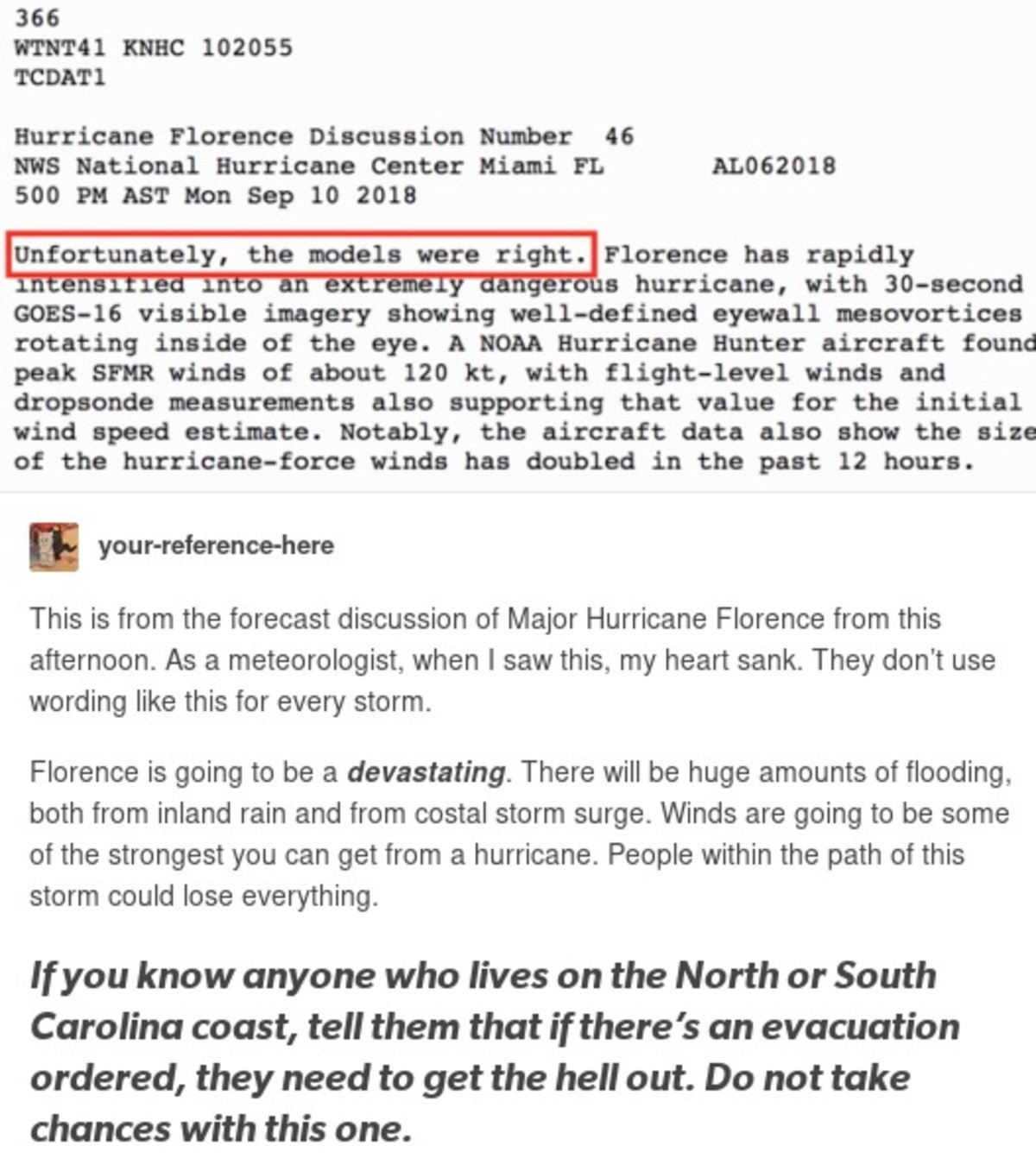 PSA Hurricane Florence. This is an emergency warning for all those in the path of Hurricane Florence. It has been determined that been getting worse and will hi