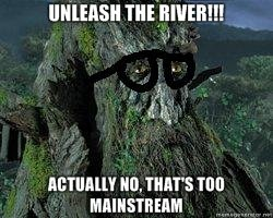 Rivers too mainstream. lol. m) matis. Best hipsterpic i've seen so far, lol.