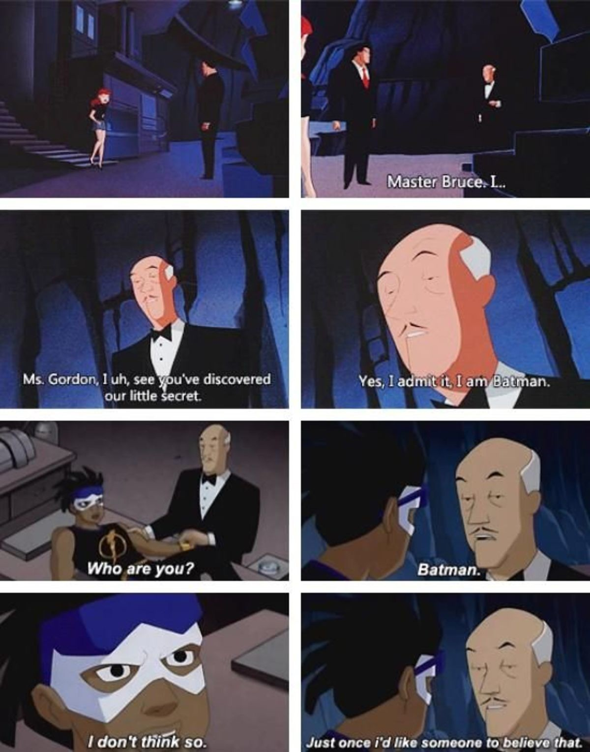 Sassy Alfred. .. But isn't he a Kung-Fu master or something like that?