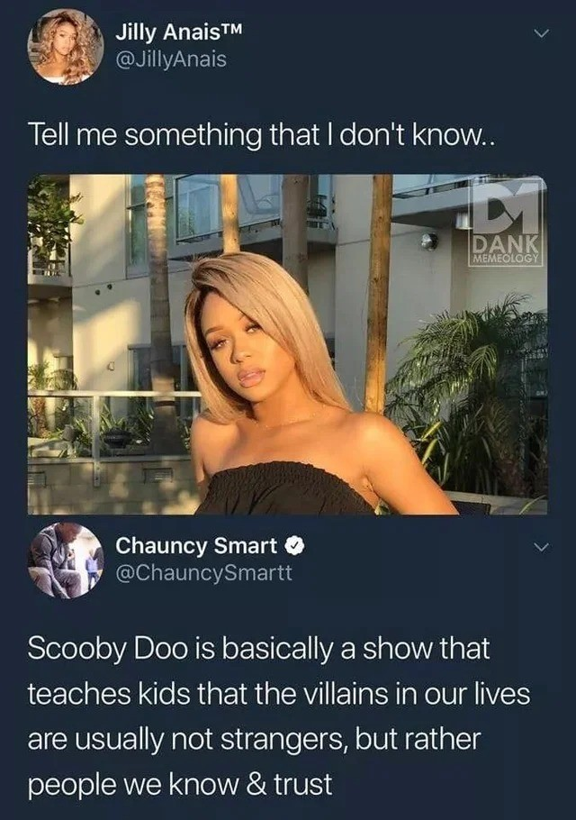 """scooby. .. """"You don't need to post a picture to ask something"""""""