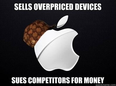 Scumbag Apple. Tags is my favorite drink. WES ' m' FOR MONEY. Actually, they sue because they know their new Iphone is not going to be nearly as good as every other companies products, so they are trying to get rid of comp