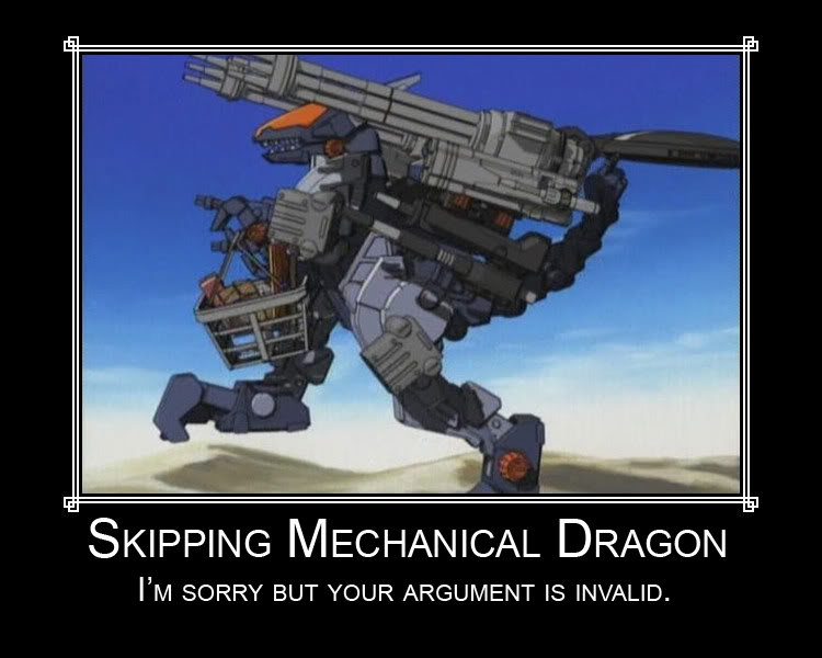 Skipping Mechanical Dragon. OC by me.. SKIPPING MECHANICAL DRAGON PM SORRY BUT YOUR ARGUMENT IS INVALID.. ............ It's a Zoid.......