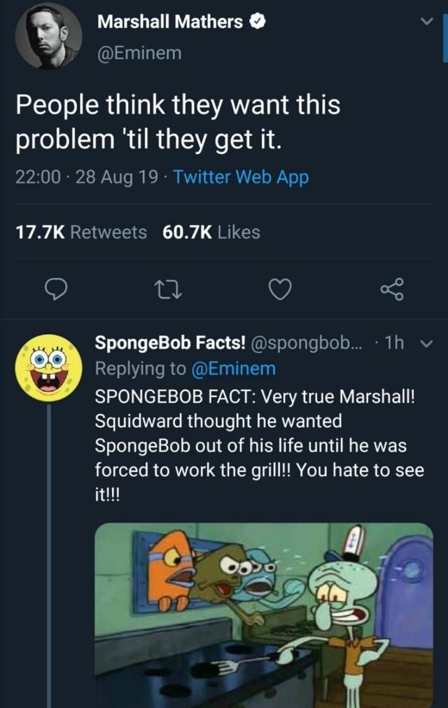 spongebob. .. Slim Shady really gets around